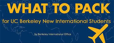 What to Pack, A Guide for new international students at UC Berkeley