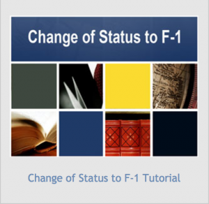 Change of Status to F-1 Tutorial