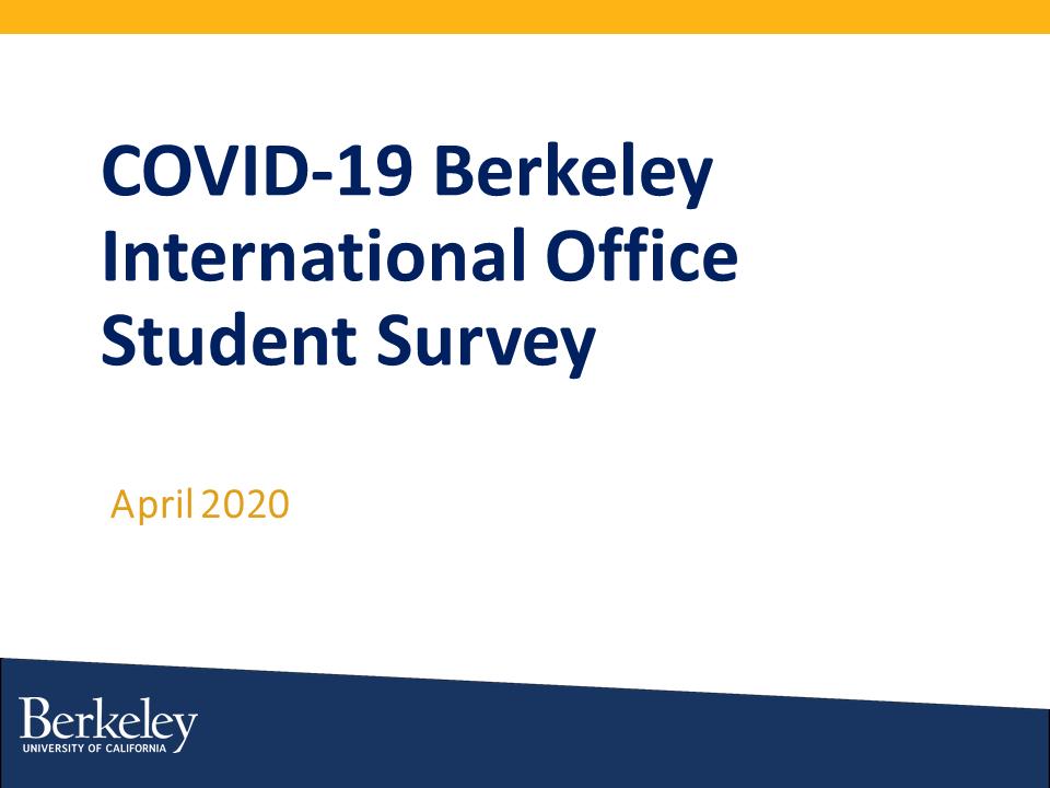 COVID-19 Berkeley International Student Survey Report