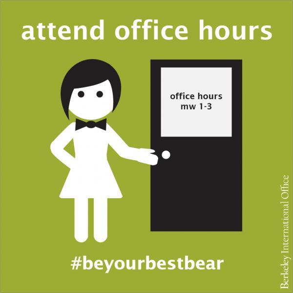 Attend Office Hours
