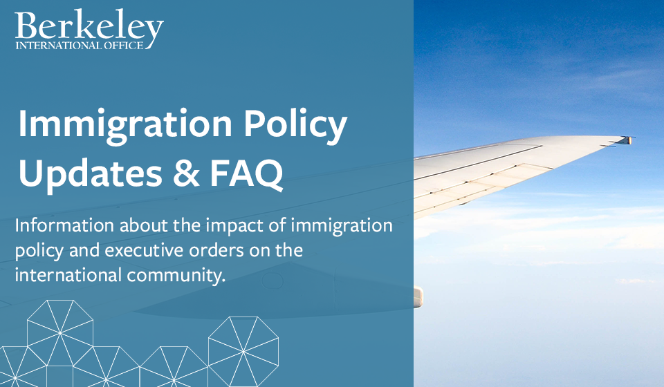 Immigration Policy Updates & FAQ