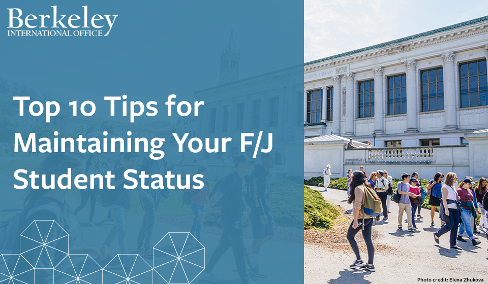 Top 10 Tips for Maintaining Your F/J Student Status
